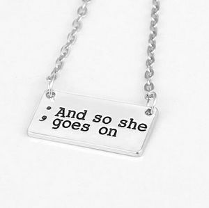 "Jewelry - Stamped Semicolon ""; And So She Goes On"" Necklace"